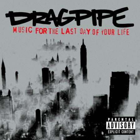 Dragpipe - Music for the Last Day of Your Life (2002)_cover