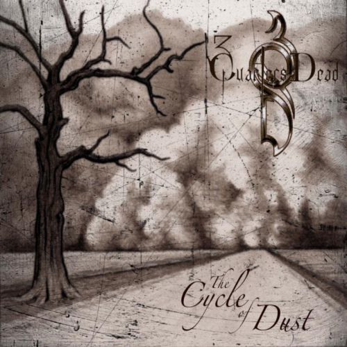 3 Quarters Dead - The Cycle of Dust -cover