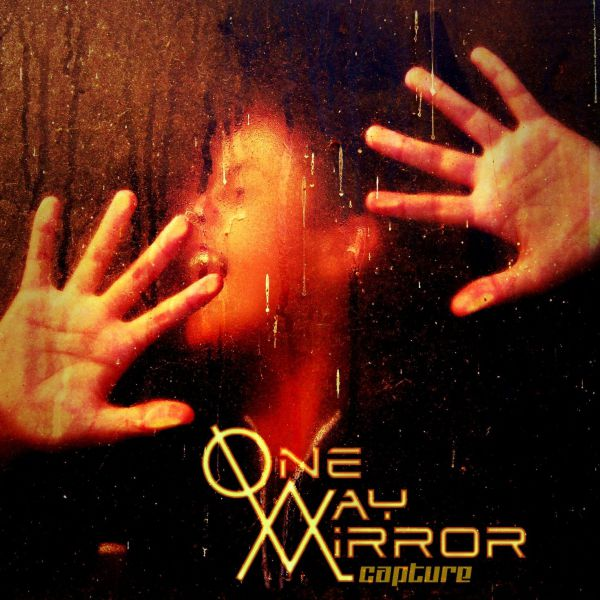One-Way Mirror - Capture-cover