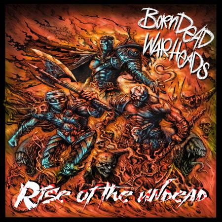 Born Dead Warheads - Rise of the Undead (2019)_cover
