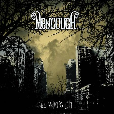 Mencouch - All What's Left (2013)_cover