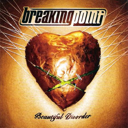 Breaking Point - Beautiful Disorder (2005)_cover