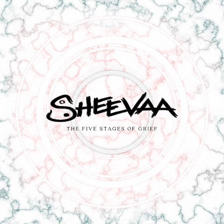 Sheevaa - The Five Stages of Grief [EP] (2017)_cover