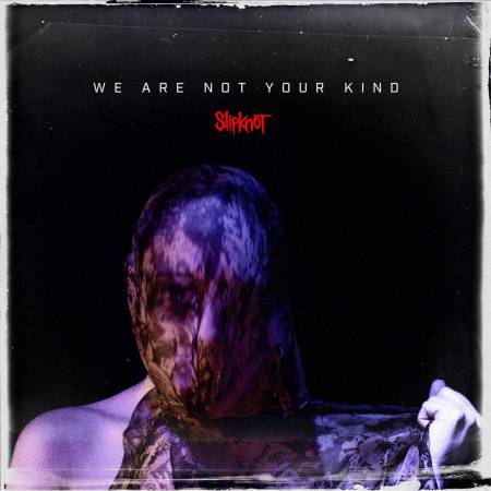 Slipknot - We Are Not Your Kind (2019)_cover