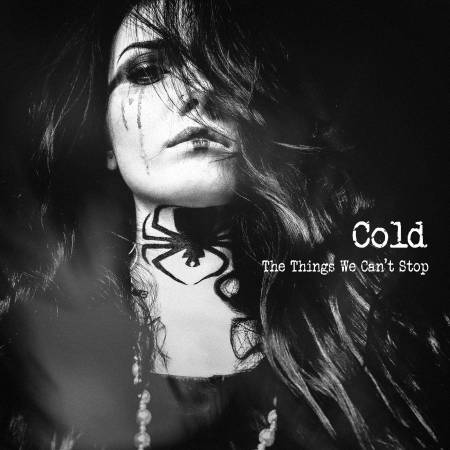Cold - The Things We Can't Stop (2019)_cover