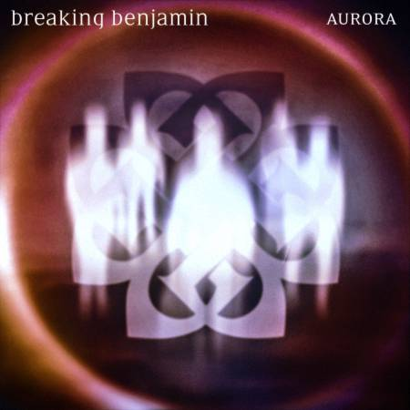 Breaking Benjamin - Aurora (2020)_cover