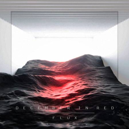 December in Red - Flux [EP] (2020)_cover