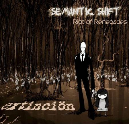 Extinción - Semantic Shift/ Riot of Renegades (2018)_cover