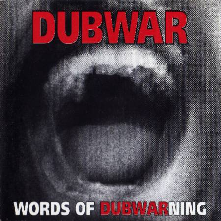 Dub War - Words of Dubwarning (1994)_cover