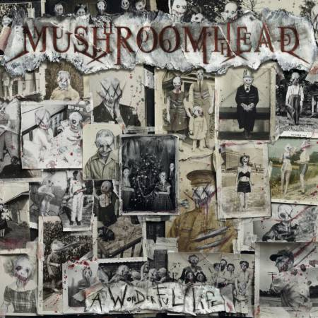 Mushroomhead - A Wonderful Life (2020)_cover
