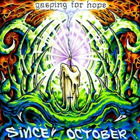 Since October - Gasping For Hope (2006)_cover