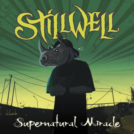 Stillwell - Supernatural Miracle (2020)_cover