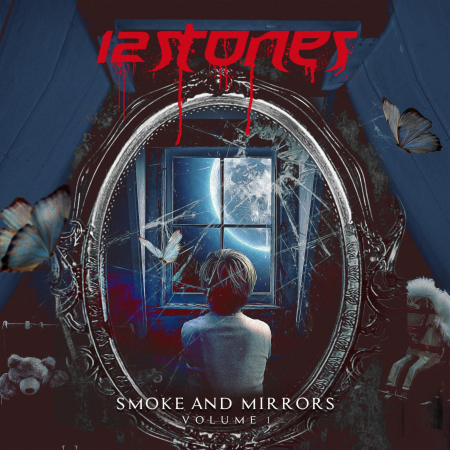 12 Stones - Smoke and Mirrors Volume 1 [EP] (2020)_cover