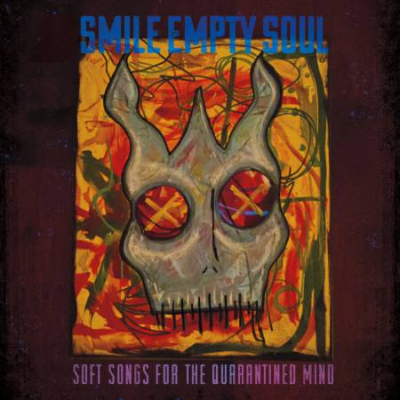 Smile Empty Soul - Soft Songs for the Quarantined Mind [EP] (2021)_cover