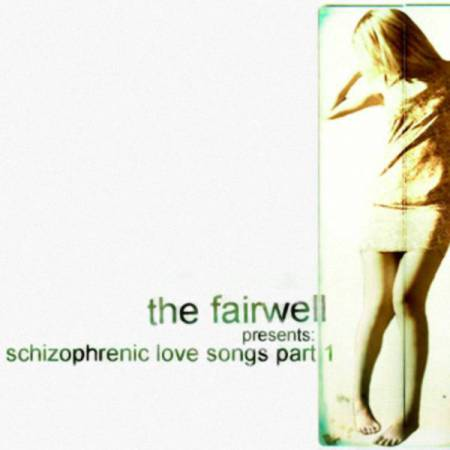 The Fairwell - Schizophrenic Love Songs, Pt.1 (2021)_cover