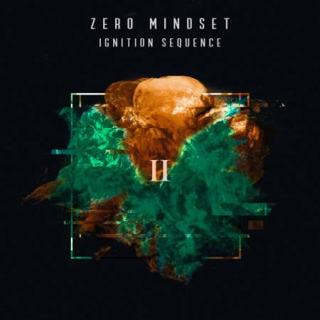 Zero Mindset - Ignition Sequence II [EP] (2020)_cover