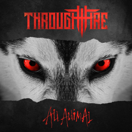 Through Fire - All Animal (2019)_cover