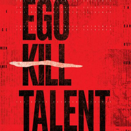 Ego Kill Talent - The Dance Between Extremes (2021)_cover